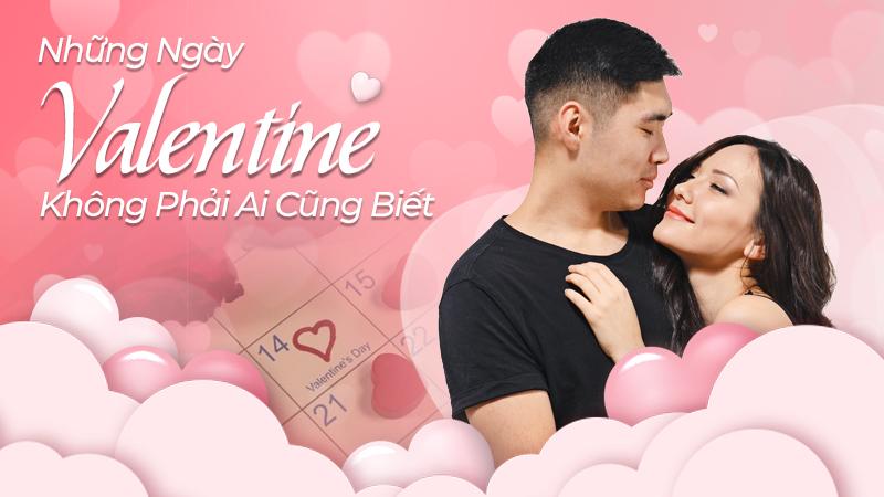 Những ngày Valentine mà không phải ai cũng biết